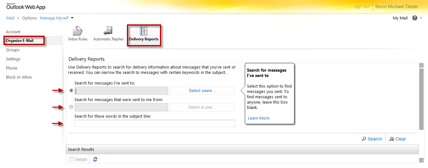 The OWA Delivery Report window. The radio button should be checked for a field depending on whether you are checking for an e-mail sent to another person or an e-mail sent from a person to you. In the last field, a message can be searched for by subject line.