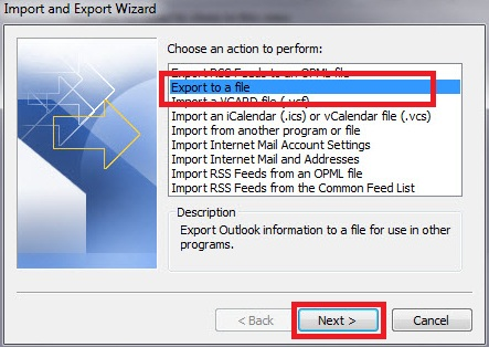 Import and Export Wizard for Outlook 2010. From the list, Export to a file should be selected.