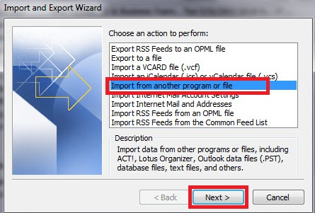 Import and Export Wizard for Outlook 2010. From the list, Import from another program or file should be selected.