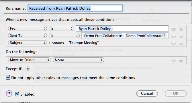 The Create New Rule window. An appropriate rule name should be entered in the Rule name field. From the given options, the approprite criterion should be set to define the rule. In the From and Sent To fields, an e-mail address or contact should be entered. At the bottom, the checkbox for Enabled should be checked.