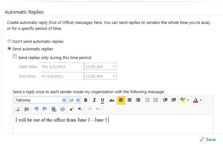The Automatic Replies window. The radio button for Send automatic replies should be selected, and an appropriate Start and End time should be selected. Then, in the body text box, a message about being out of the office should be entered.