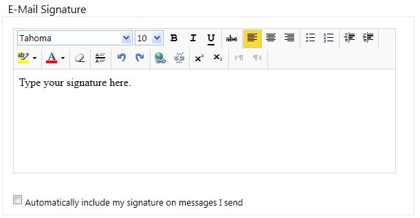 The E-Mail Signature window. In the large text box, the desired signature should be typed. The checkbox at the bottom for Automatically include my signature on messages I send should be selected if the signature should appear by default on all outgoing e-mail.
